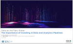 IDC Research: The Importance of Investing in Data & Analytics Pipelines